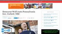 Democrat Wolf Ousts Pennsylvania Gov. Corbett: NBC
