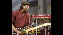 love is like quicksland Buddy Guy [bonus track] 1988 breaking out 33T