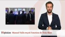 Manuel Valls reçoit l'onction de Tony Blair