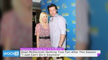 Dean McDermott Quitting True Tori After This Season: ''I Just Can't Do It Anymore''