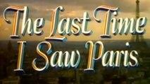 The Last Time I Saw Paris (1954) - Elizabeth Taylor, Van Johnson