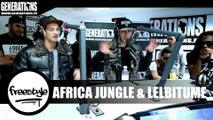 LelBitume & Africa Jungle - Freestyle (Live des Studios de Generations)