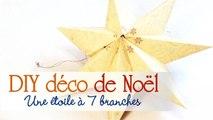 Faire une étoile à 7 branches - DIY Noël