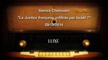 La justice française infiltrée par Israël ? - Samira Chetouani sur Alain Soral et Dieudonné - Luxe Radio, 29/10/2014