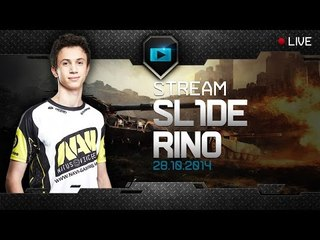 Stream SL1DE & Rino - October, 28th, 2014