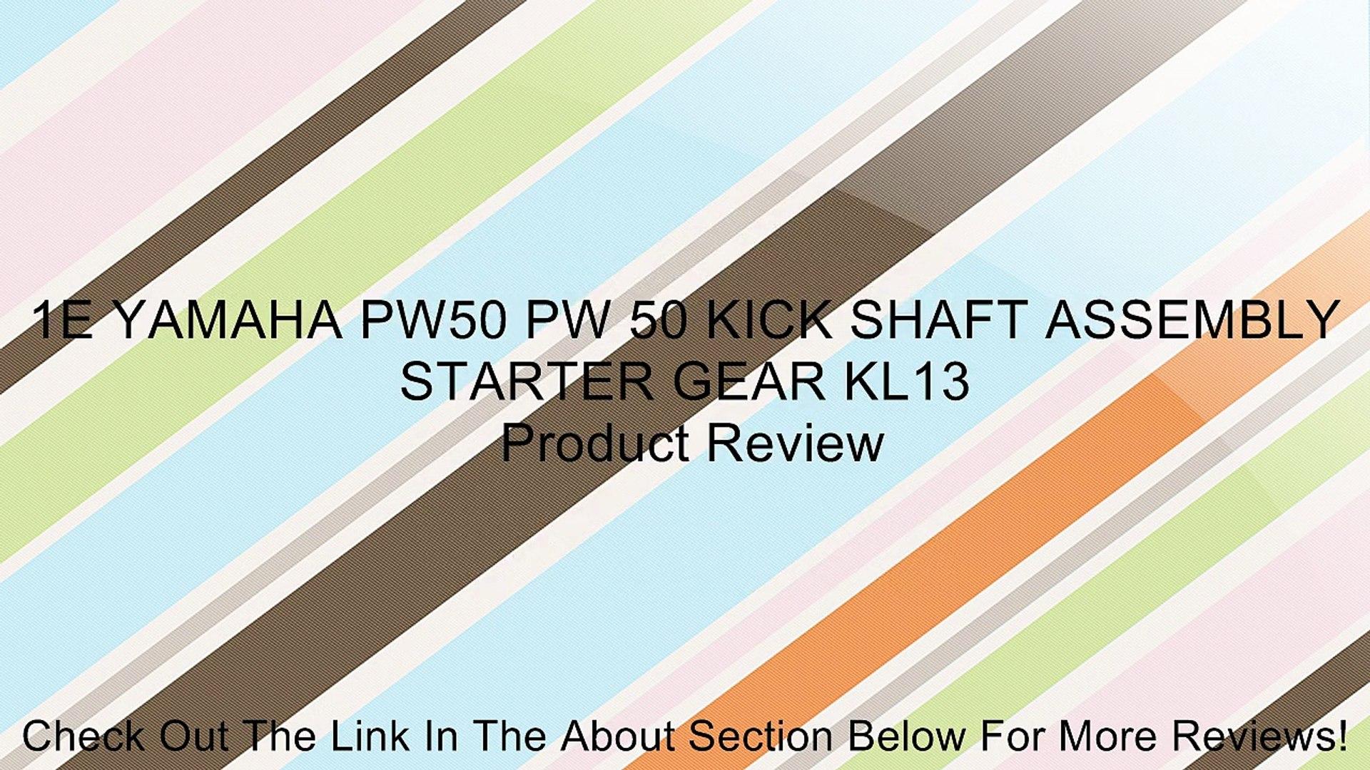 KICK SHAFT ASSEMBLY STARTER GEAR FOR YAMAHA PW50 PW 50 Dirt bike