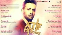 Atif Hit Story video songs Audio Jukebox Best Atif Aslam video Songs collection Non Stop
