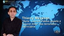 "Thierry Meyssan - ""Syrie : Laurent Fabius appelle à ""sauver Alep"" des terroristes ...""  IRIB 08 11 14"