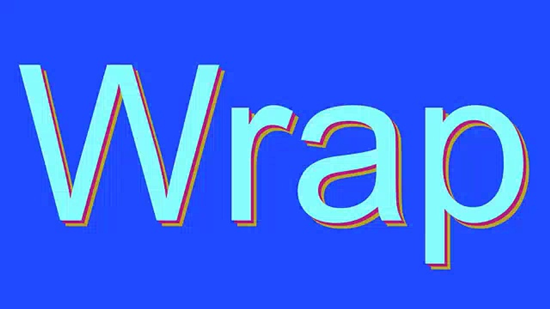 How to Pronounce Wrap