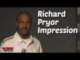 Stand Up Comedy By Martini Harris - Richard Pryor Impression