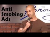 Stand Up Comedy By Sergio Chicon - Anti-Smoking Ads