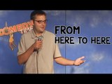 Stand Up Comedy by Mike Holmes - From Here to Here