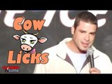 Stand Up Comedy by Collin Moulton - Cow Licks