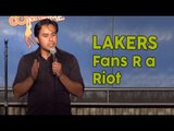 Stand Up Comedy by Rob F. Martinez - Lakers Fans R a Riot
