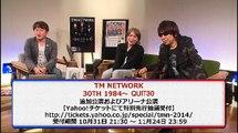 【TM NETWORK】ライブトーク【4/4】