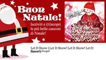 Non solo Gospel - Let It Snow - Let It Snow! Let It Snow! Let It Snow!