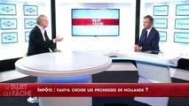 Duel Beytout/Joffrin : Impôts : faut-il croire les promesses de Hollande ?