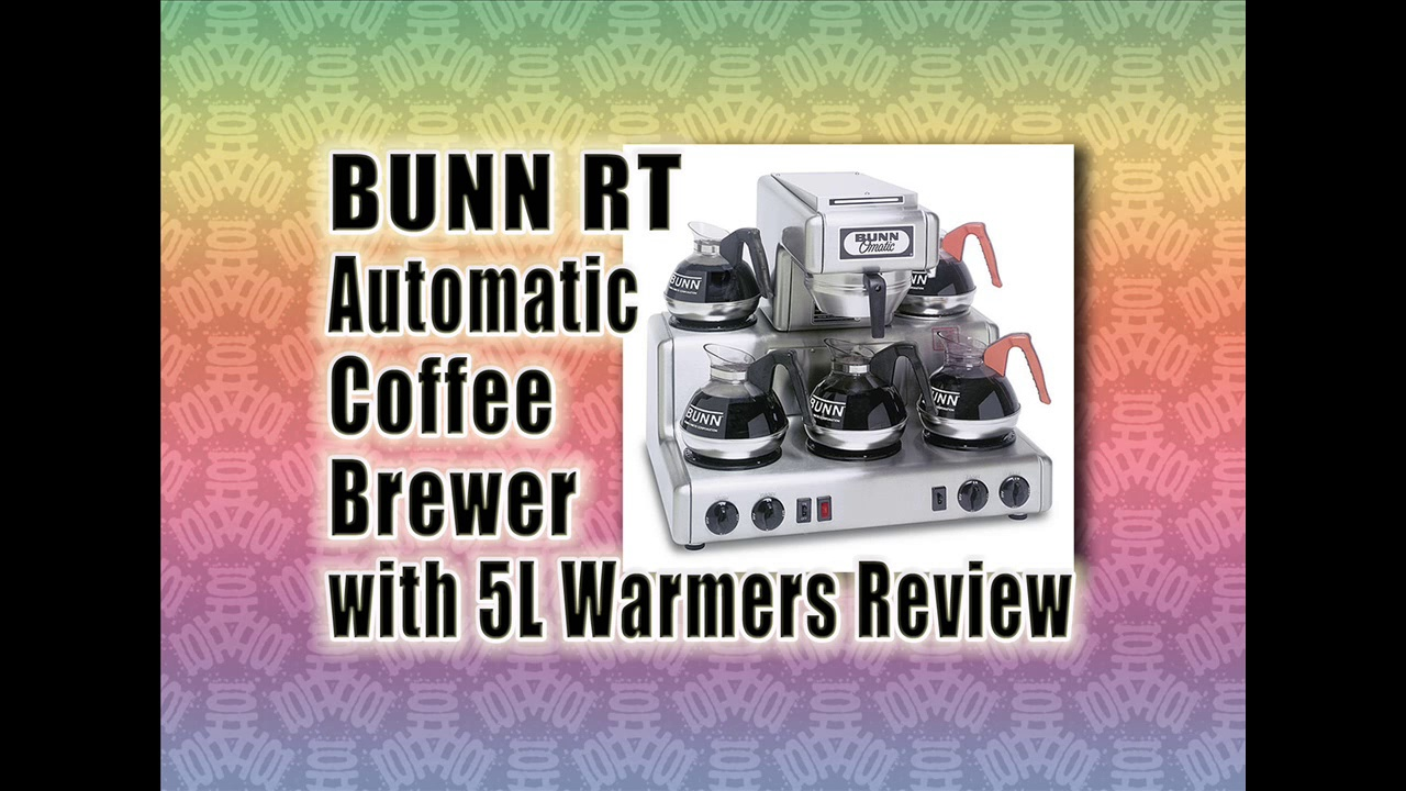 BUNN RT Automatic Coffee Brewer w 5L Warmer : Best Coffee Brewer Machine Reviews