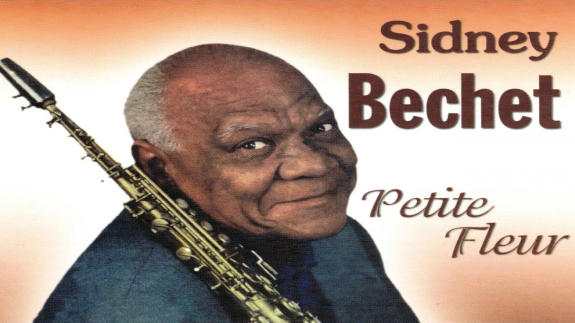 The very best of Sidney Bechet - 1 hour of JAZZ - Vidéo Dailymotion