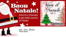 White Band - Ave   Ave   Maria