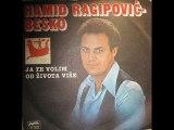 Hamid Rgipovic-Ja te volim od zivota vise ilidza 1983