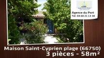 A vendre - maison/villa - Saint-Cyprien plage (66750) - 3 pièces - 58m²