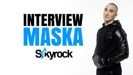 Maska l'interview - Skyrock.com