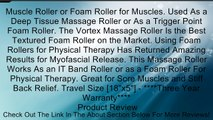 Muscle Roller or Foam Roller for Muscles  Used As a Deep Tissue Massage Roller or As a Trigger Point Foam Roller  The Vortex Massage Roller Is the Best Textured Foam Roller on the Market  Using Foam Rollers for Physical Therapy Has Returned Amazing Result
