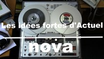 Les idées fortes d'Actuel - Taddeï en 1992 : Les archives de Radio Nova