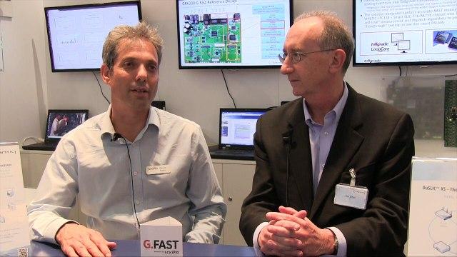 G.fast Is Here: Lantiq & Sckipio CEOs In Conversation