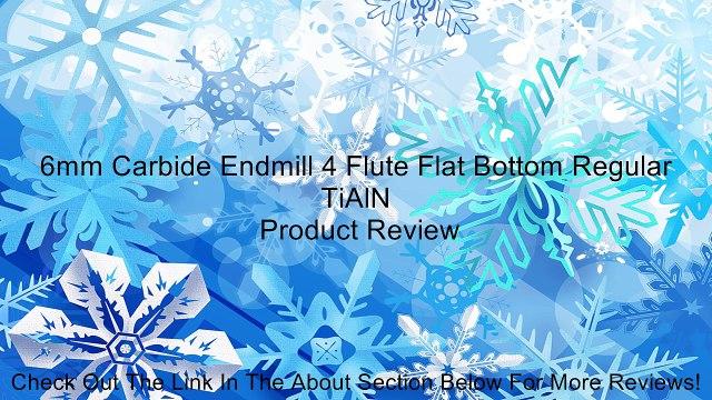 6mm Carbide Endmill 4 Flute Flat Bottom Regular TiAlN