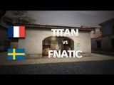 TITAN vs Fnatic on de_mirage (2nd map) @ HITBOX - FINAL - by ceh9