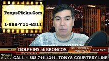 Denver Broncos vs. Miami Dolphins Free Pick Prediction NFL Pro Football Odds Preview 11-23-2014