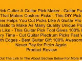 The Pick Cutter A Guitar Pick Maker - Guitar Puncher Tool That Makes Custom Picks - This DIY Pick Hole Puncher Helps You Cut Picks Like A Guitar Pro - Use Any Plastic to Make As Many Quality Unique Picks As You Like - This Guitar Pick Tool Gives 100% Fun