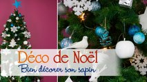 Sapin de Noël : Les astuces pour bien le décorer