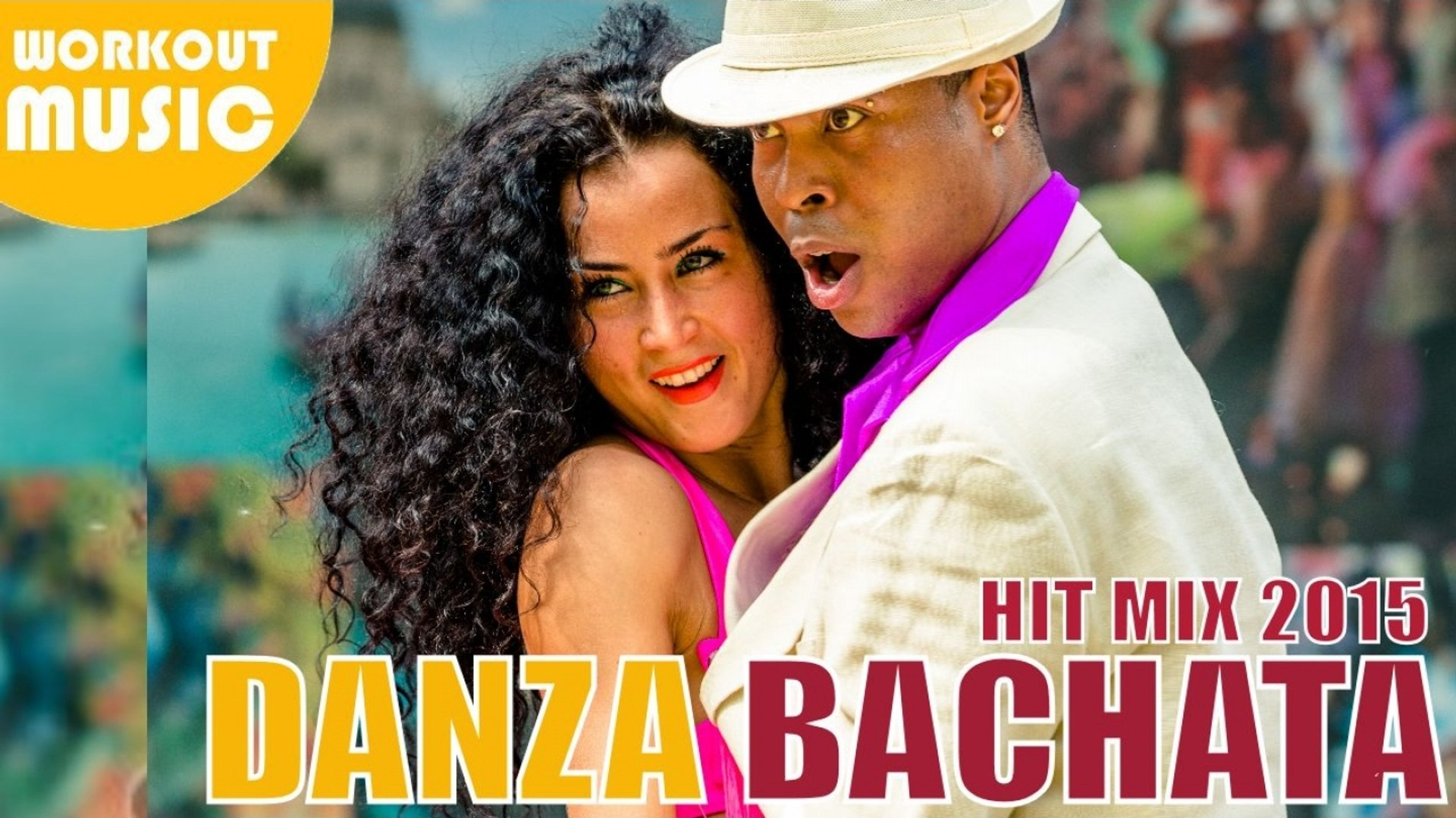 BACHATA 2015 HIT MIX VOL. 1 ► BEST BACHATA SONGS 2015 ► DANZA & ZUMBA 2015 WORKOUT