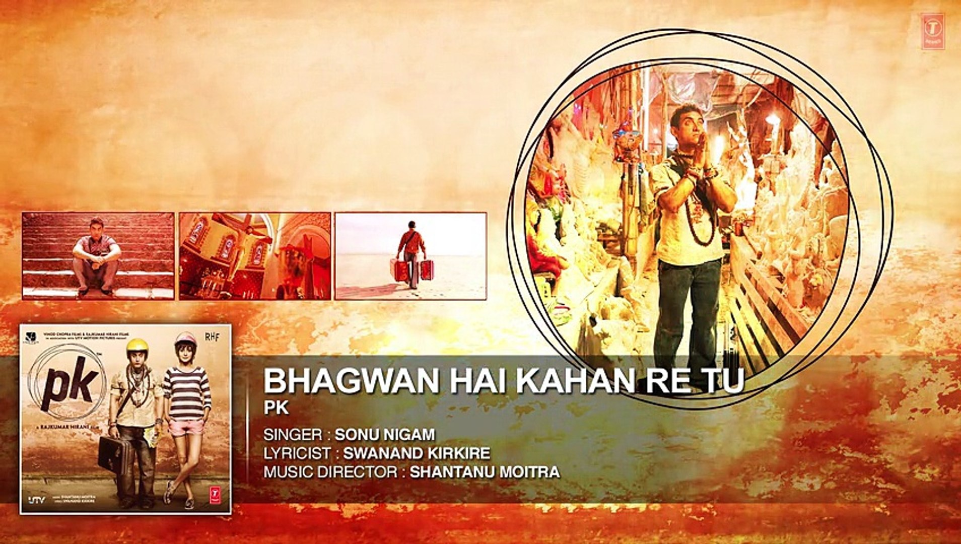 Bhagwan Hai Kahan Re Tu; FULL AUDIO Song - PK - Aamir Khan - Anushka Sharma