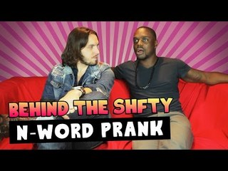 N-Word Prank ~ Behind the SHFTY with Klarity and Christiano Covino!