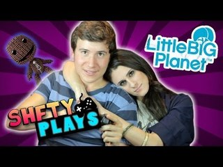 SHFTY Plays Little Big Planet ~ with Brandon Calvillo and Brittany Furlan