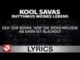 KOOL SAVAS - RHYTHMUS MEINES LEBENS - AGGROTV LYRICS KARAOKE (OFFICIAL VERSION)