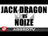 RAP AM MITTWOCH - JACK DRAGON VS NOIZE - FINALE VOM 19.01.2011 (OFFICIAL HD VERSION AGGRO TV)