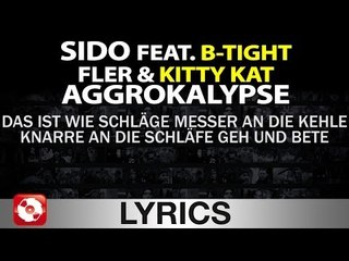 SIDO FEAT. B-TIGHT, FLER, KITTY KAT - AGGROKALYPSE AGGROTV LYRICS KARAOKE (OFFICIAL HD VERSION)
