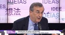"""Entre les Lignes : François Villeroy de Galhau, auteur de """"L'espérance d'un européen"""""""