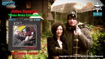 """雪猫ジル GillesSnowcat """"Moko Moko Collection"""" All Tracks Preview"""