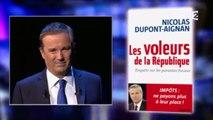 """ONPC - Invité politique, Nicolas Dupont-Aignan (DLF) : Pour la promotion de son livre """"Les voleurs de la République"""" Polony/Caron"""