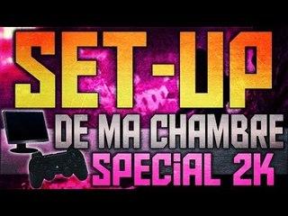 Mon SET-UP Gaming | Vidéo Spécial 2K