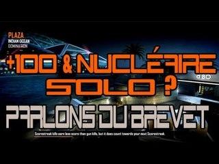+100 kills + Nucléaire SOLO ? | Parlons du brevet + jouez avec moi !