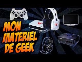 Mon matériel de PGM | Présentation de mon matos de Geek