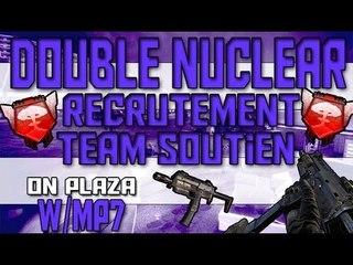 Double Nuclear MP7 | Recrutement TEAM SOUTIEN