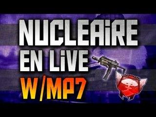 Nucléaire en live w/ MP7 | Les noobs sont de retour sur Black Ops ll ( avec SeeZo, MrCOD68Pro)